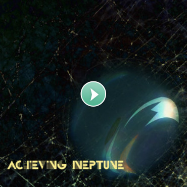 Achieving Neptune EP - Play