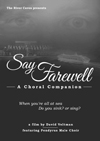 SAY FAREWELL (Poster art pending)